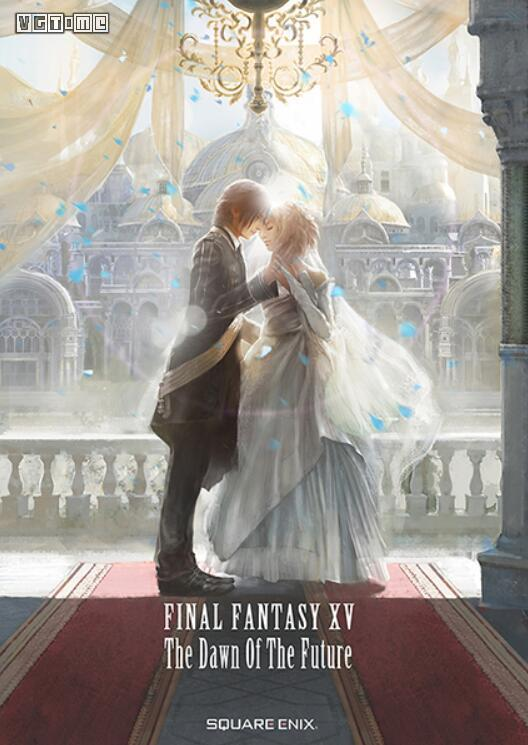 《最终幻想15 未来黎明》将推出小说,补完DLC故事